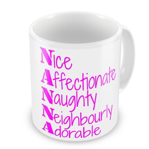 Nanna, Nice, Affectionate, Adorable etc....Novelty Gift Mug